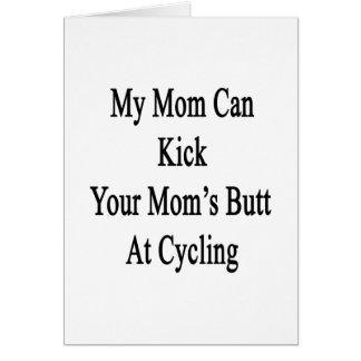 Mi mamá puede golpear el extremo de su mamá con el felicitación