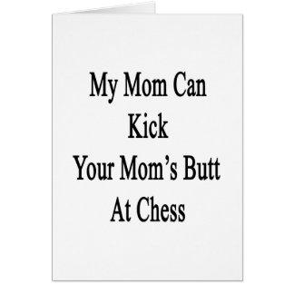 Mi mamá puede golpear el extremo de su mamá con el felicitaciones