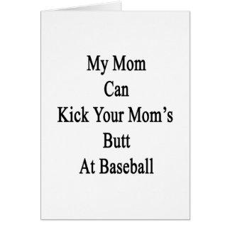 Mi mamá puede golpear el extremo de su mamá con el tarjetas