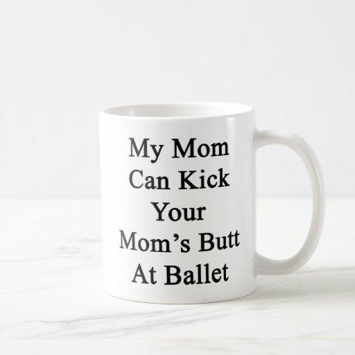 Mi mamá puede golpear el extremo de su mamá con el taza básica blanca