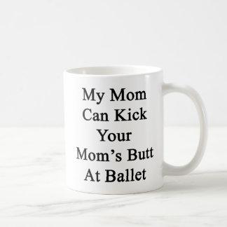 Mi mamá puede golpear el extremo de su mamá con el taza clásica