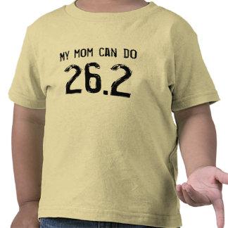 Mi mamá puede hacer 26,2 -- ¿Puede el suyo? Camiseta