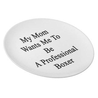 Mi mamá quisiera que fuera boxeador profesional platos de comidas