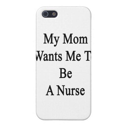 Mi mamá quisiera que fuera enfermera iPhone 5 fundas