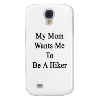Mi mamá quisiera que fuera un caminante