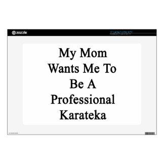 Mi mamá quisiera que fuera un Karateka profesional Portátil Calcomanía