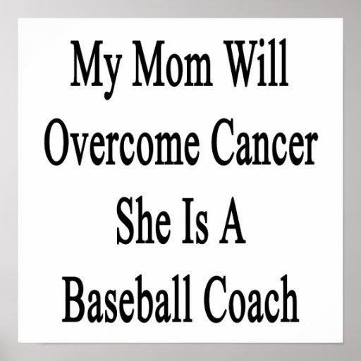 Mi mamá superará al cáncer que ella es un béisbol  impresiones