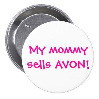 Mi mamá vende Avon Pin Redondo De 3 Pulgadas
