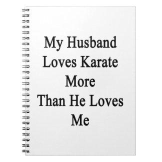 Mi marido ama karate más que él me ama libreta