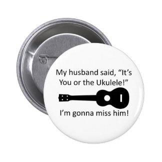 Mi marido dijo… pin redondo de 2 pulgadas