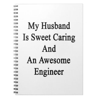 Mi marido es el cuidar del dulce y un ingeniero note book