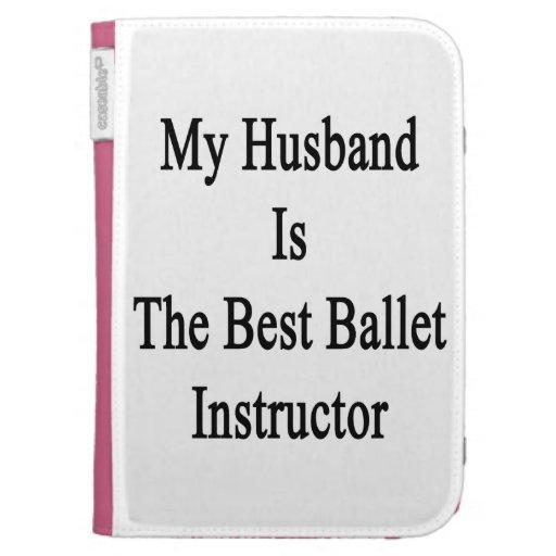 Mi marido es el mejor instructor del ballet