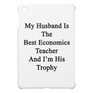 Mi marido es el mejor profesor de la economía y
