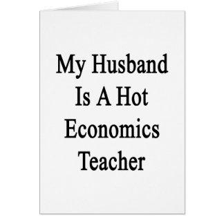 Mi marido es profesor caliente de la economía tarjeta de felicitación
