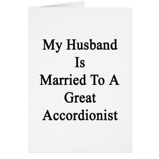Mi marido está casado con un gran acordeonista felicitación