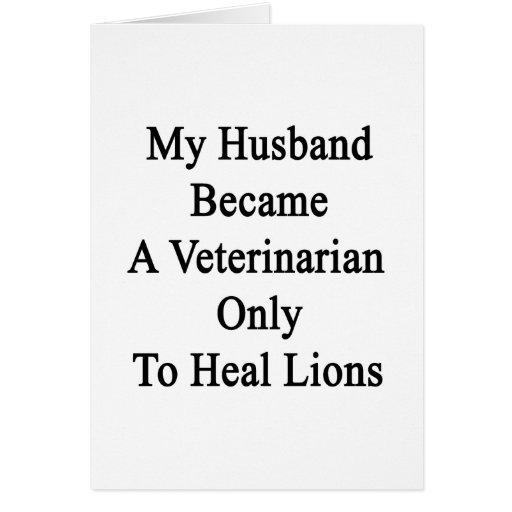 Mi marido hizo veterinario para curar solamente el tarjetas
