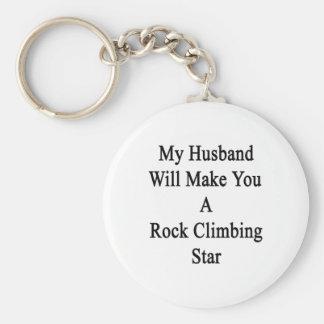Mi marido le hará una estrella de la escalada llavero redondo tipo chapa