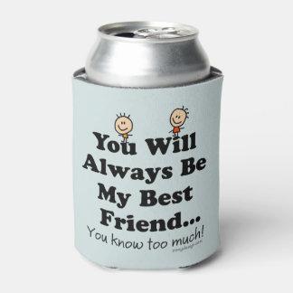 Mi mejor amigo enfriador de latas