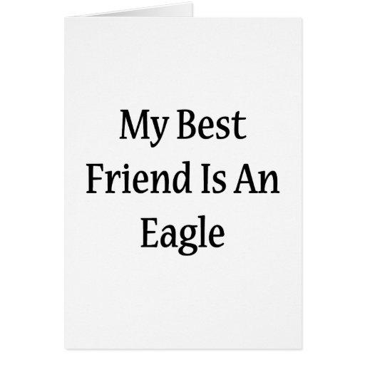 Mi mejor amigo es Eagle Tarjeta Pequeña