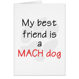 Mi mejor amigo es un perro del MACH Tarjeta De Felicitación