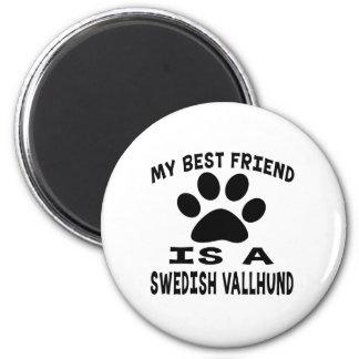 Mi mejor amigo es un Vallhund sueco Imán Para Frigorifico