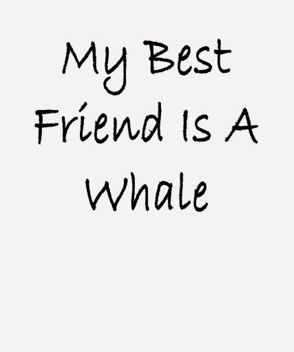 Mi mejor amigo es una ballena playera