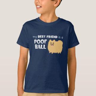 Mi mejor amigo es una BOLA del POOF - Pomeranian Playera