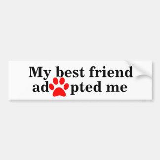 Mi mejor amigo me adoptó pegatina para auto