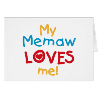 Mi Memaw me ama las camisetas y los regalos Tarjeta De Felicitación