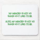 Mi memoria no está como sostenido tapete de ratones