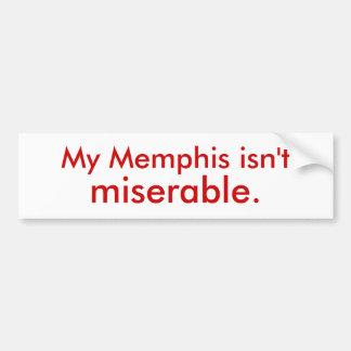Mi Memphis no es desgraciada Pegatina Para Auto