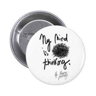 """Mi mente es botón redondo Pensar-Estándar del """"adf Pin Redondo De 2 Pulgadas"""