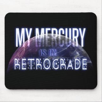 Mi Mercury está en retrógrado Tapetes De Raton