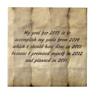 Mi meta para 2015 - la resolución divertida del teja