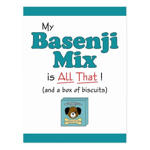 ¡Mi mezcla de Basenji es toda la eso! Tarjeta Postal