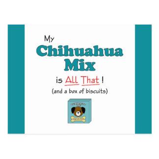 ¡Mi mezcla de la chihuahua es toda la eso Postales