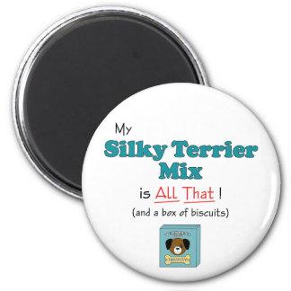 ¡Mi mezcla de Terrier sedoso es toda la eso! Iman Para Frigorífico