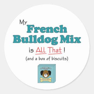 ¡Mi mezcla del dogo francés es toda la eso! Pegatina Redonda
