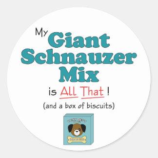 ¡Mi mezcla del Schnauzer gigante es toda la eso Pegatina Redonda