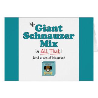 ¡Mi mezcla del Schnauzer gigante es toda la eso Tarjetón