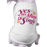 Mi momia es sola camisa de mascota