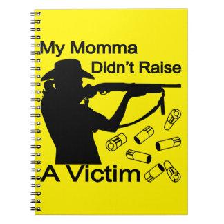Mi Momma no aumentó una escopeta de la víctima Libretas