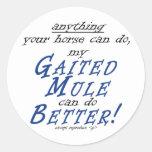 Mi mula de Gaited puede hacerlo mejor Etiqueta Redonda