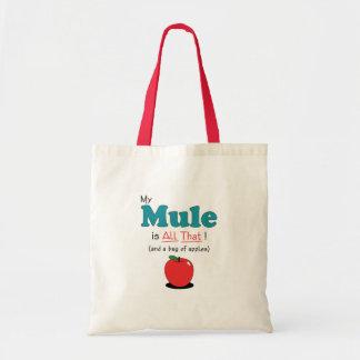 ¡Mi mula es toda la eso! Mula divertida Bolsas