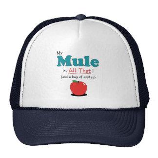 ¡Mi mula es toda la eso! Mula divertida Gorros