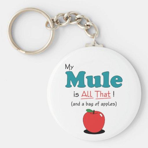 ¡Mi mula es toda la eso! Mula divertida Llaveros Personalizados