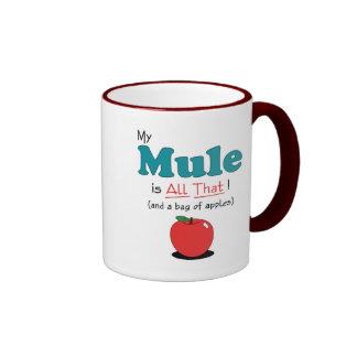 ¡Mi mula es toda la eso! Mula divertida Taza