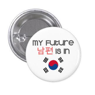Mi Nampyeon futuro está en (la bandera surcoreana) Pin Redondo De 1 Pulgada