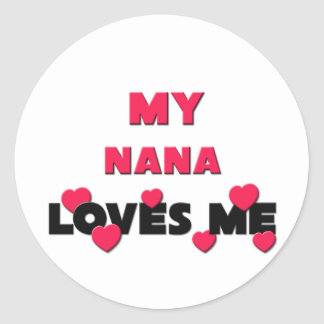 Mi Nana me ama Pegatina Redonda