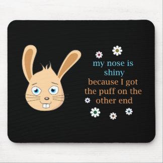 Mi nariz es brillante alfombrillas de ratones